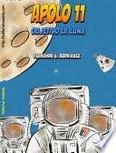 Libro de Apolo 11, Objetivo La Luna