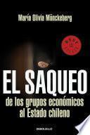 Libro de El Saqueo De Los Grupos Economicos Al Estado De Chile