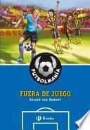 Libro de FutbolmanÍa. Fuera De Juego.