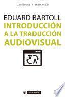 Libro de Introducción A La Traducción Audiovisual