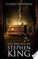 Libro de Los Inicios De Stephen King