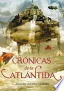 Libro de Crónicas De La Atlántida (crónicas De La Atlántida 1)