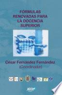 Libro de Fórmulas Renovadas Para La Docencia Superior