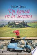 Libro de Un Bonsái En La Toscana