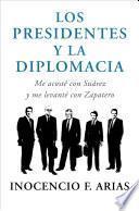 Libro de Los Presidentes Y La Diplomacia
