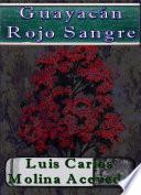 Libro de Guayacán Rojo Sangre
