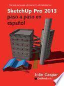 Libro de Sketchup Pro 2013 Paso A Paso En Español