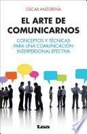 Libro de El Arte De Comunicarnos