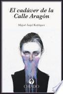 Libro de El Cadáver De La Calle Aragón