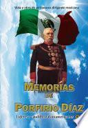 Libro de Memorias De Porfirio Díaz