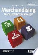 Libro de Merchandising. Teoría, Práctica Y Estrategia