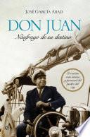 Libro de Don Juan, Náufrago De Su Destino