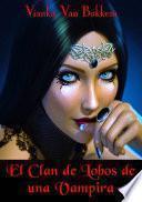 Libro de El Clan De Lobos De Una Vampira