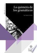 Libro de La Quimera De Los Gramáticos