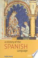 Libro de A History Of The Spanish Language
