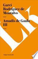 Libro de Amadís De Gaula Iii