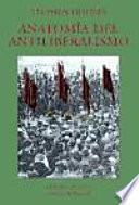 Libro de Anatomía Del Antiliberalismo