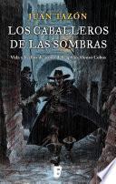 Libro de Los Caballeros De Las Sombras