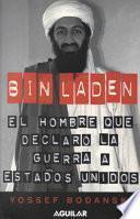 Libro de Bin Laden: El Hombre Que Declaro La Guerra A Los Estados Unidos / Bin Laden: The Man Who Declared War On America