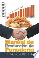 Libro de Manual De Produccin De Panadera