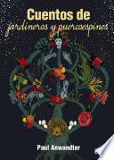 Libro de Cuentos De Jardineros Y Puercoespines