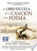 Libro de El Libro Escuela De La Canción Y Del Poema