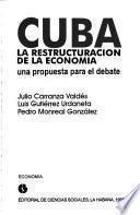 Libro de Cuba, La Restructuración [sic] De La Economía