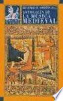 Libro de Antología De La Música Medieval