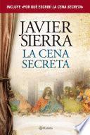 Libro de La Cena Secreta + Por Qué Escribí La Cena Secreta (pack)