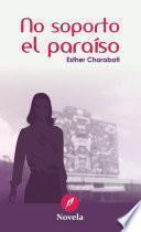 Libro de No Soporto El Paraíso