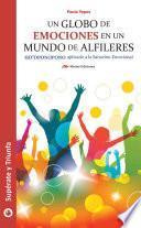 Libro de Un Globo De Emociones En Un Mundo De Alfileres