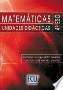 Libro de Matemáticas. Unidades Didácticas. 4o Eso