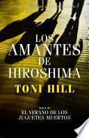 Libro de Los Amantes De Hiroshima (inspector Salgado 3)