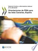 Libro de Orientaciones De Pisa Para Las Islas Canarias, España Sistemas Fuertes Y Reformadores Exitosos En La Educación