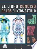 Libro de Libro Conciso De Los Puntos Gatillo, El (color)