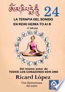 Libro de La Terapia Del Sonido En Reiki Heiwa To Ai ®