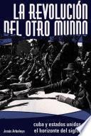 Libro de La Revolución Del Otro Mundo