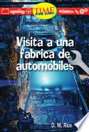 Libro de Visita A Una Fabrica De Automoviles (a Visit To An Automobile Factory): Early Fluent (nonfiction Readers)