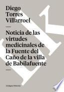 Libro de Noticia De Las Virtudes Medicinales De La Fuente Del Caño De La Villa De Babilafuente
