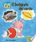 Libro de El Bol Grafo Del Cerdo Ebook