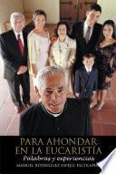 Libro de Para Ahondar En La EucaristÍa