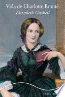 Libro de Vida De Charlotte Brontë