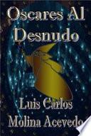 Libro de Oscares Al Desnudo