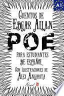 Libro de Cuentos De Edgar Allan Poe Para Estudiantes De Español. Libro De Lectura. Nivel A1.