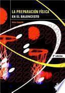 Libro de La PreparaciÓn FÍsica En El Baloncesto