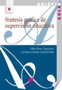 Libro de Síntesis Gráfica De Supervisión Educativa