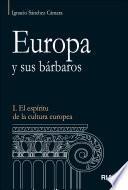 Libro de Europa Y Sus Bárbaros