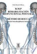 Libro de R.m.p. Rehabilitacion Miofuncional Postural Metodo Di Rocca. Protocolo Interdisciplinario Integrado