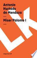 Libro de Miser Palomo I