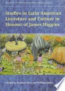 Libro de Studies In Latin American Literature And Culture In Honour Of James Higgins